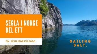 Segla i Norge 2018 Första delen