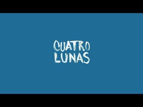 CUATRO LUNAS - Trailer Oficial México