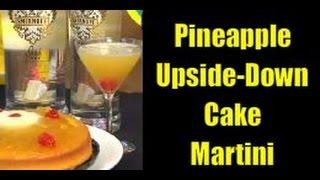 Owens Liquors - Pineapple Upside-down Cake Martini