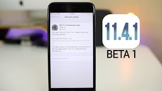 iOS 11.4.1 Beta 1 Released - Anything New?