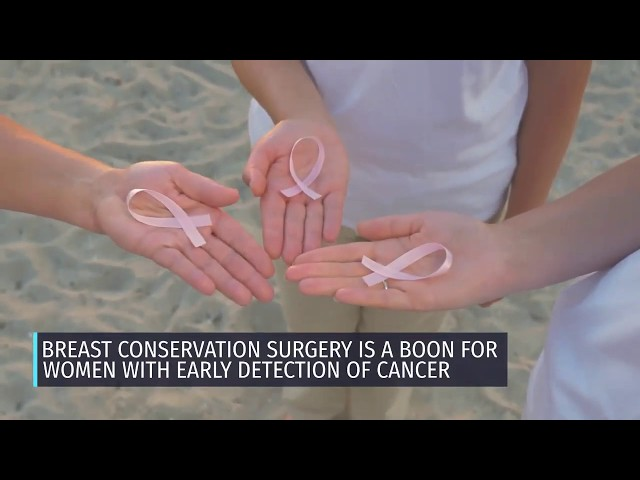 Breast Conservation Surgery in Breast Cancers