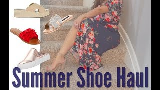 SUMMER SHOE HAUL 2018 || MUST HAVE