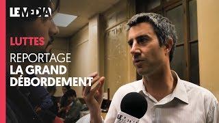 LE GRAND DÉBORDEMENT - REPORTAGE À LA BOURSE DU TRAVAIL