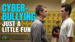 Cyberbullying - Just A Little Fun