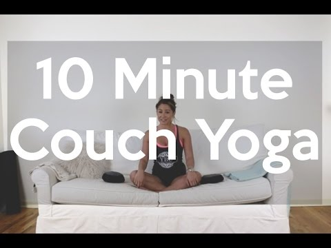 10 Minute Couch Yoga