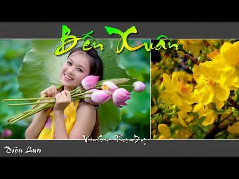 Bến Xuân(Lyrics)Sáng tác:Văn Cao & Phạm Duy