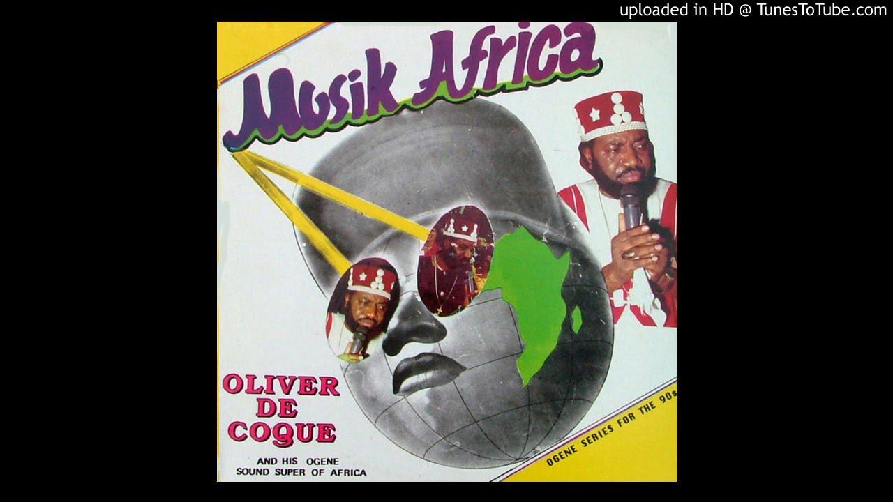 Oliver De Coque And His Expo76 Ogene Sound Super Of Africa Udoka Social Club Of Nigeria