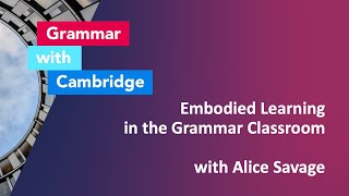 Embodied Learning in the Grammar Classroom with Alice Savage