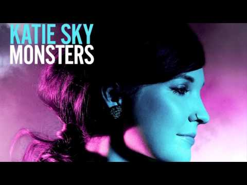 KATIE SKY - Monsters New Single / Available Now at iTunes