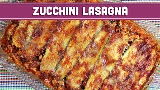 Zucchini Lasagna! Mind Over Munch
