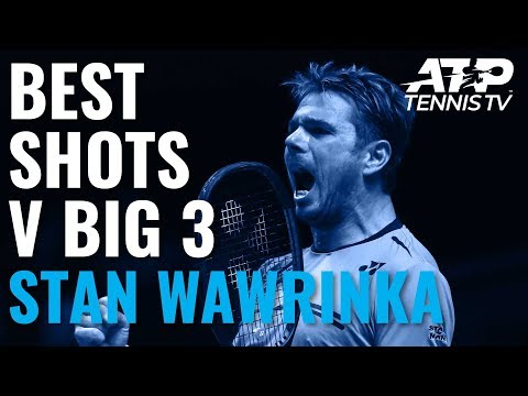 Stan Wawrinka Best-Ever ATP Shots vs Big Three