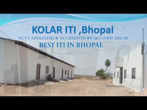 Kolar ITI Bhopal M.P.    Best ITI in Bhopal. NCVT and QCI Affiliated ITI.  Biggest and The Best.