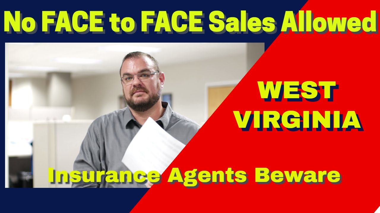 West Virginia: NO IN-HOME INSURANCE TRANSACTIONS - YouTube
