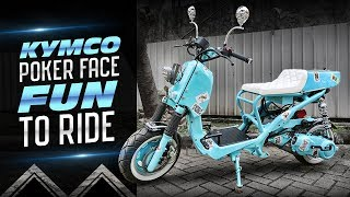 Kymco Poker Face Fun to Ride