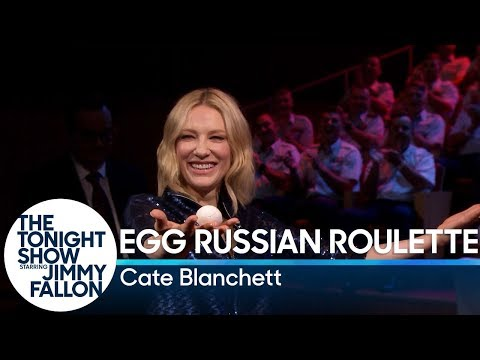 Egg Russian Roulette with Cate Blanchett