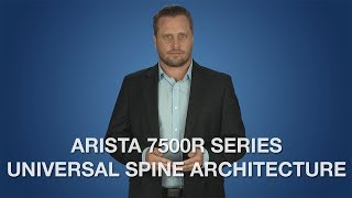7500R Universal Spine Architecture