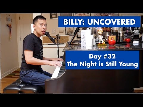 BILLY: UNCOVERED - The Night Is Still Young (#32 Of 70)
