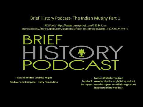 Brief History - Indian Mutiny Part 1