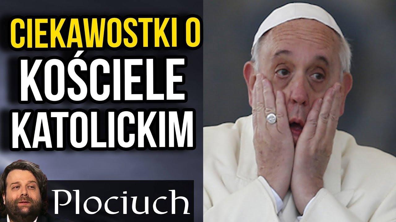 Niewiarygodne ale Prawdziwe Ciekawostki o Kościele, Katolikach i  Katolicyzmie
