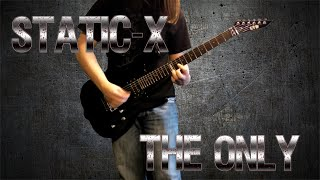static x the only guitar cover hq