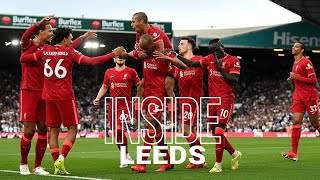Inside Leeds: Leeds Utd 0-3 Liverpool | Alternative look at the Reds' Elland Road win