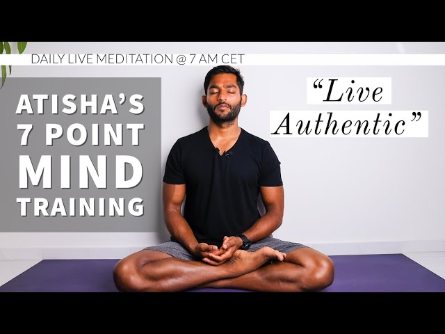 #26. Live your authentic self | Atisha's 7 Point Mind Training