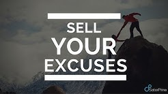 Sell Your Excuses by Ilan Ferdman (A SatoriPrime Movement)
