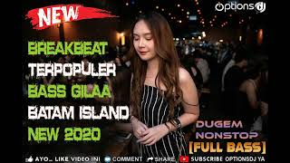 DJ BREAKBEAT TERBARU 2020 PARTY NONSTOP 2 JAM BASSNYA LEVEL GILA REMIX MANTAP