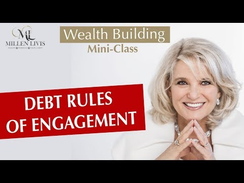 Wealth Building Mini-Class: Debt Rules of Engagement
