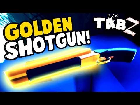 TABZ - GOLDEN SHOTGUN! Another Update! Model SB & New Weapons! - Totally Accurate Battle Zombielator