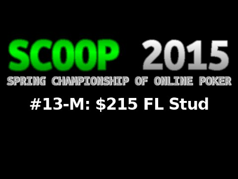[scoop-2015]-event-#13-m:-$215-fl-stud,-$25k-gtd