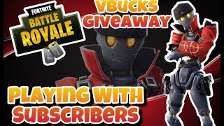 Vbucks Giveaway At Every Sub Goal! Playing With Subscribers! Fortnite Livestream
