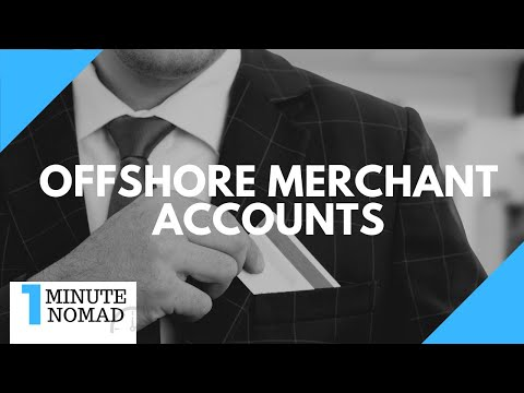 How to Avoid Expensive Offshore Merchant Accounts?   #OneMinuteNomad