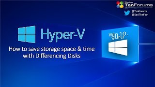 Hyper-V Differencing Disks