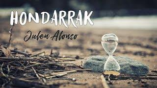 "Julen Alonso - ""HONDARRAK"" bideoklipa"