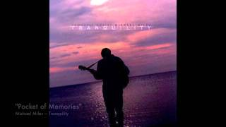 Tranquility CD sampler - by acoustic artist Michael Miles