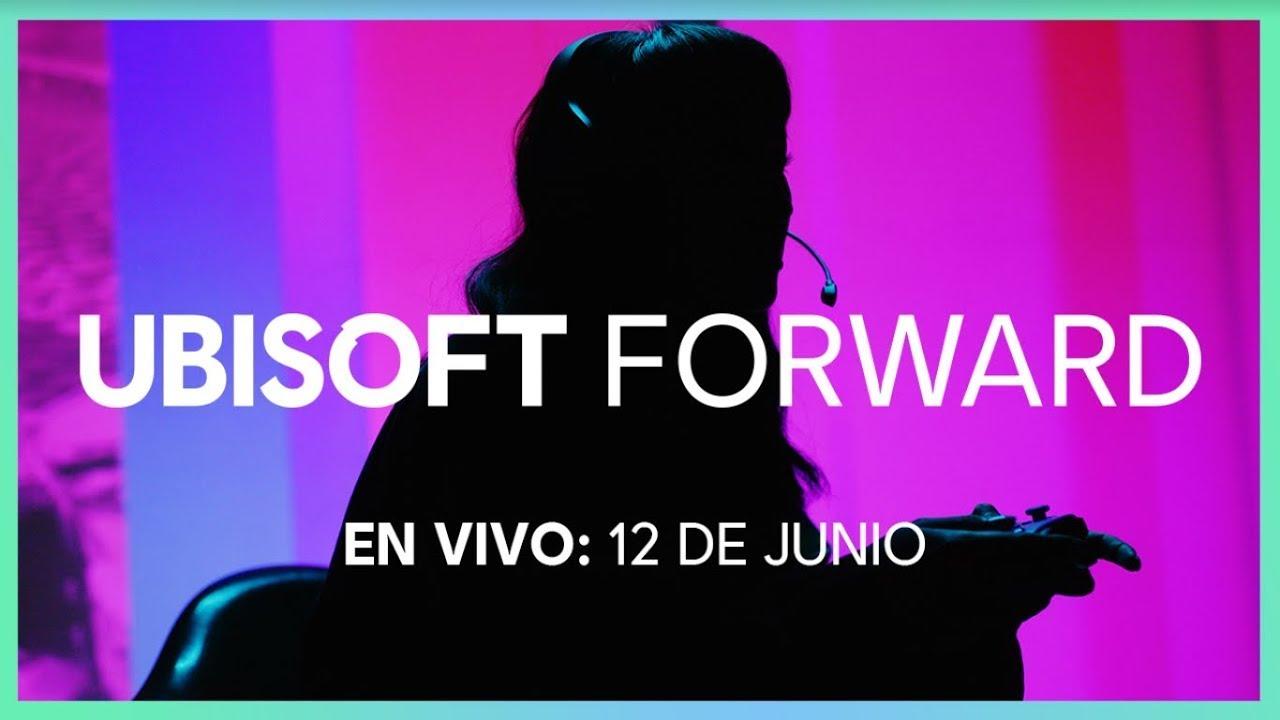 Ubisoft Forward – 12 de junio