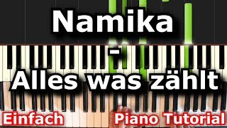 Namika - Alles was zählt | Piano Tutorial | German