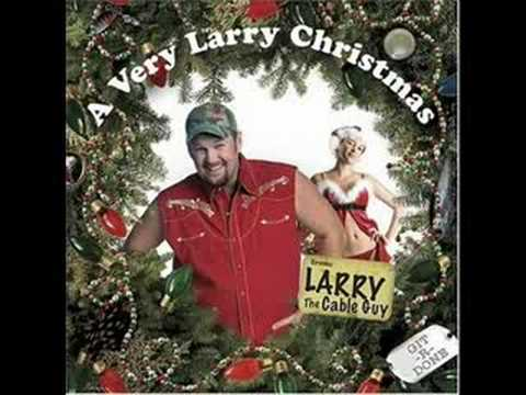 Larry The Cable Guy- The Christmas Story