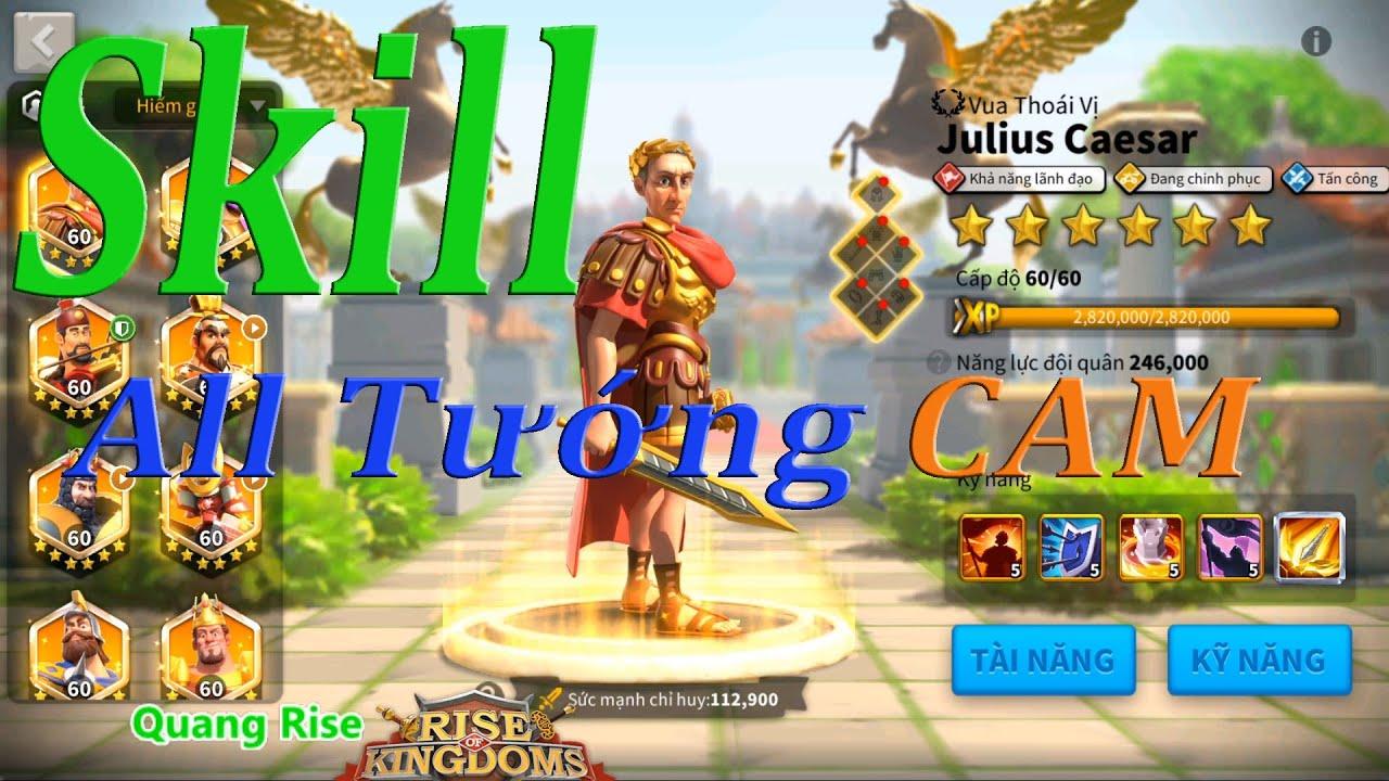 Hiệu ứng Kỹ năng của tất cả tướng CAM   Rise of Kingdoms
