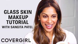 Glass Skin Makeup Tutorial with Sangita Patel | COVERGIRL