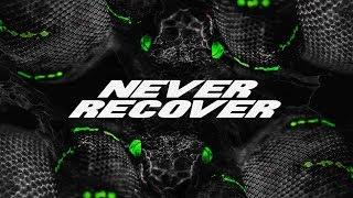 Ian x Azteca - NEVER RECOVER (Remix)