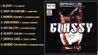 Glassy - aman hayer - full songs jukebox