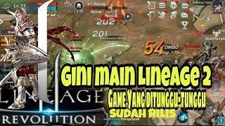 Seru!! Jadi Gini Cara Main Lineage 2 Revolution Game Yang Ditunggu-Tunggu