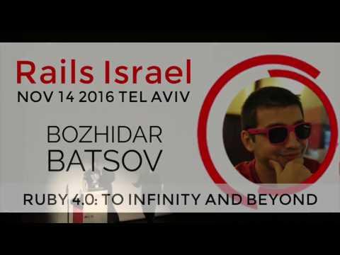 Ruby 4.0: To Infinity and Beyond - Bozhidar Batsov at Rails Israel V