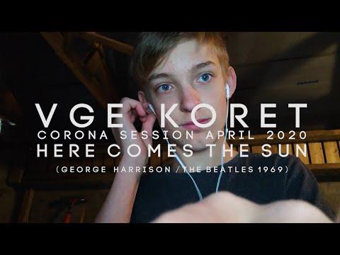 "VGE Koret 2020  - ""Here Comes The Sun"" - Corona Session"