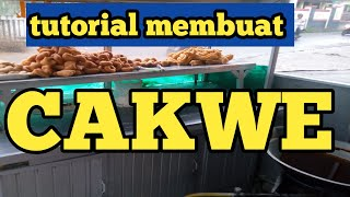 TUTORIAL CARA PRAKTEK BIKIN CAKWE