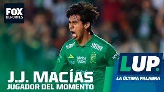 LUP: ¿Crees que J.J. Macías jugará en Europa?