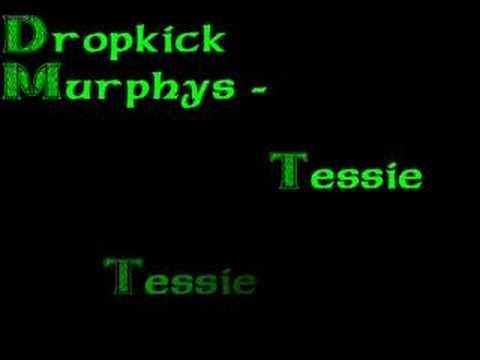 "Dropkick Murphys - ""Tessie"""