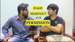 DAD NIGHTOUT AUR PERMISSION || JaiPuru